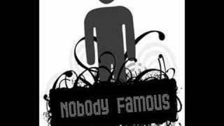 Nobody Famous- Go Hard