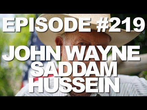 Episode #219 -- John Wayne, Saddam Hussein - This Week in Mormons
