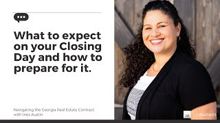 Closing Day - What you can expect and how to prepare for it