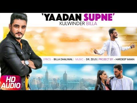 Yaadan Supne | Audio Song | Kulwinder Billa | Dr Zeus | Latest Punjabi Song 2017 | Speed Records