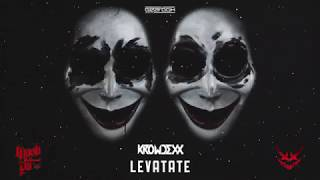 Krowdexx - Levatate (Official Preview)