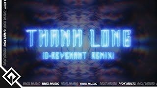 Double Noize - Thanh Long (D-Revenant Remix)