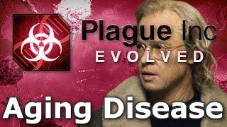 Plague Inc. Custom Scenarios - Aging Disease