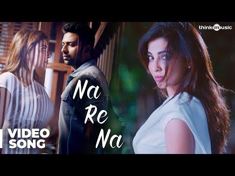 Koditta Idangalai Nirappuga | Na Re Na Video Song | Shanthanu | Rban | Sathya