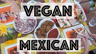 Vegan Mexican Feast