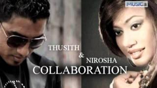 Sitha Hadai Remix - Thusith Niroshana Ft Nirosha Virajini