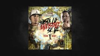 Pusho Ft Benny Benni - Hasta Lo Invisible Se Ve (Original)