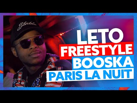 Leto | Freestyle Booska Paris La Nuit
