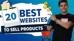 20 Best Websites To Sell Products Online