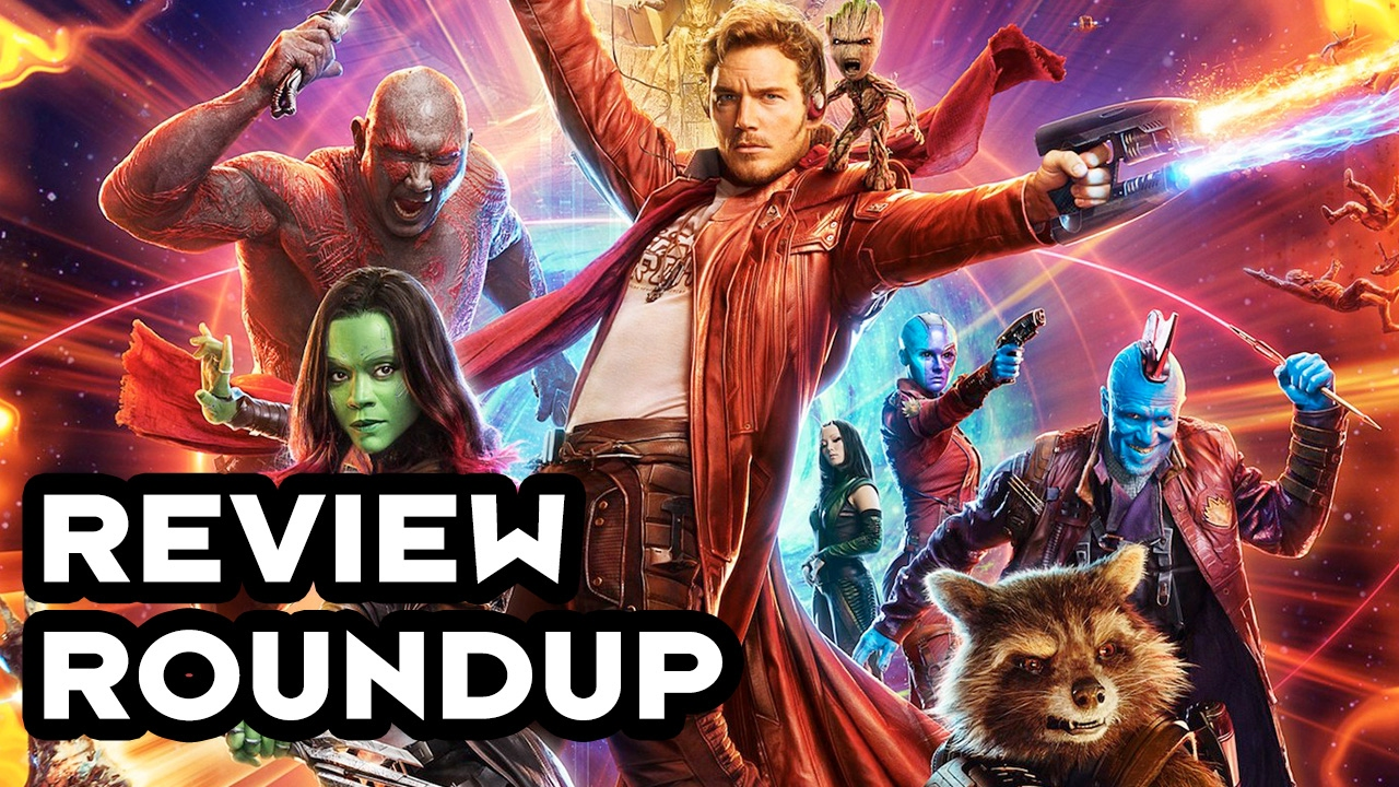 guardians-of-the-galaxy-vol-2-cinefix-review-roundup
