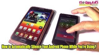How to Automatically Silence Your Android Phone While You