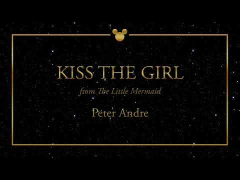 Disney Greatest Hits ǀ Kiss The Girl - Peter Andre