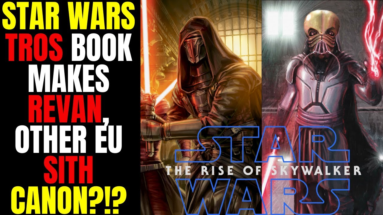 Wow The Rise Of Skywalker Book Makes Revan Other Star Wars Expanded Universe Sith Canon Youtube