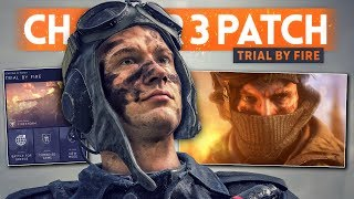 CHAPTER 3 PATCH NOTES! - Battlefield 5: Trial By Fire (Firestorm Update)