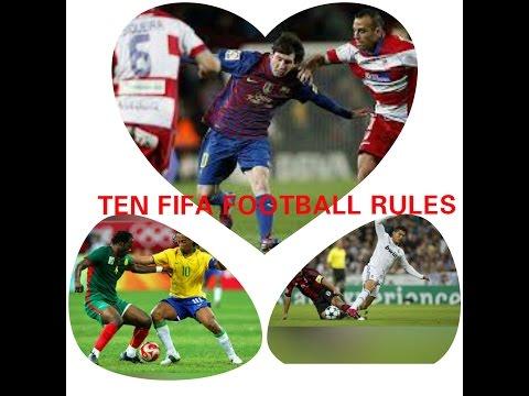 TEN FIFA FOOTBALL RULES