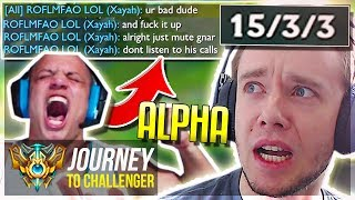 TYLER1 SHOWS ME HOW ALPHA HE IS..WTF?! - Journey To Challenger | League of Legends