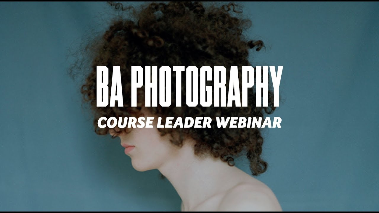 Course Webinar - BA Photography