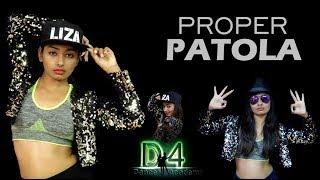 Proper Patola | Liza Jain | Dance Choreography By D4 Dance Academy