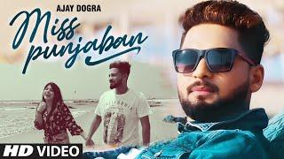Miss Punjaban (Full Song) Ajay Dogra | Ranjha Yaar | Latest Punjabi Songs 2021