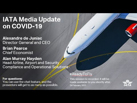 IATA Media Briefing -  24 February 2021