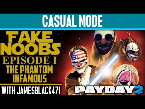 CASUAL MODE: Going Undercover As Noobs PART 1 with JamesBlack47! [PAYDAY 2]