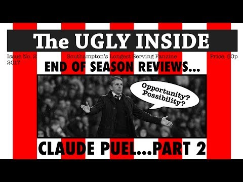 End of Season Reviews: Claude Puel - Part 2 | The Ugly Inside
