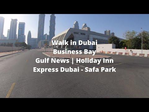 Dubai | Walking across Business Bay | Gulf News | Holiday Inn Express Dubai – Safa Park