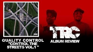 Quality Control Control The Streets Vol 1. Reaction/Review