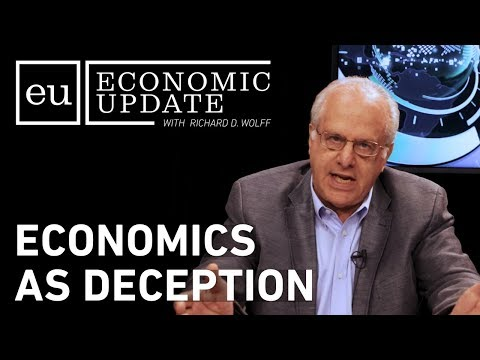 Economic Update: Economics as Deception