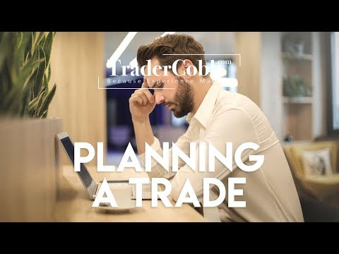 Planning A Trade