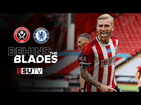 Behind the scenes and alternative highlights | Sheffield United 3-0 Chelsea | Behind the Blades