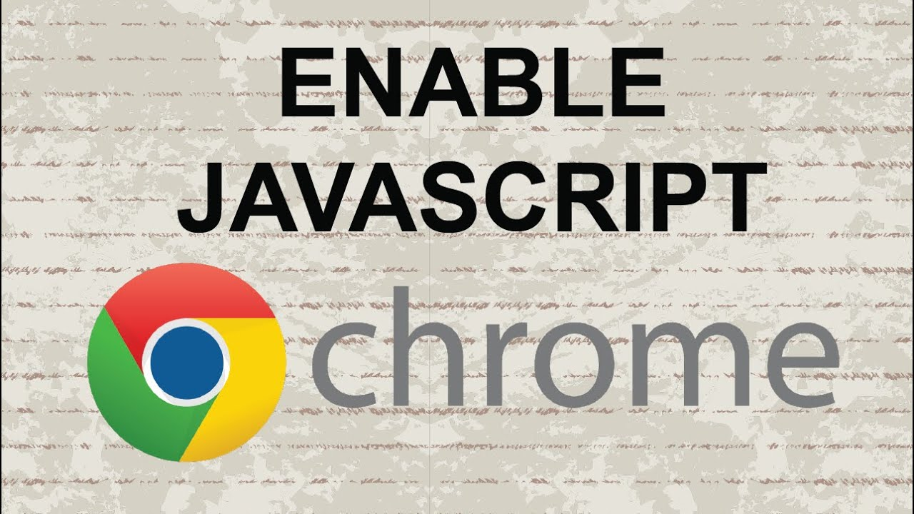How To Enable Javascript In Chrome  New