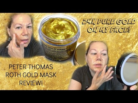 WTF?? Peter Thomas Roth 24K Gold Mask  - Demonstration & Review