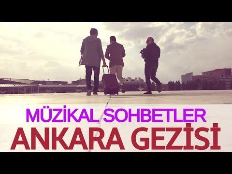 Ankara Gezisi 1 (GS-FB Derbi & Sigara ve Müzikal Sohbetler)