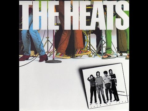 The Heats - Have An Idea (Full Album) 1980