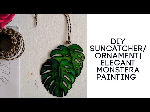 DIY Christmas ornament/Suncatcher using discarded plastic |Elegant Monstera painting