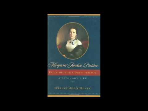 Margaret Junkin Preston Poet of the Confederacy A Literary Life