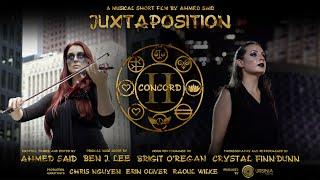 Concord II: Juxtaposition - A Musical Short Film