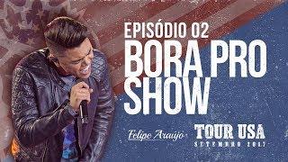 Tour USA - Episódio 02: Bora pro Show