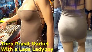 Thep Prasit Market with a Ladyboy from Laos, Jomtien, Pattaya, Thailand. Animals, Food and more