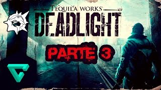 Deadlight Parte 3 - Interestatal 5 (Español)