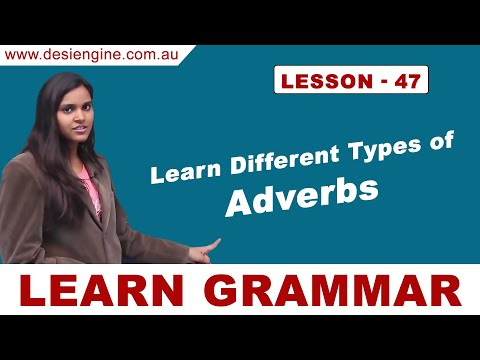 Lesson - 47 Learn Different Types of Adverbs | Learn English Grammar | Desi Engine India