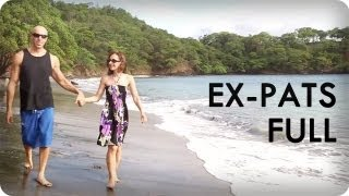 Happier than Billionaires in Costa Rica | EX-PATS™ Ep. 12 Full | Reserve Channel