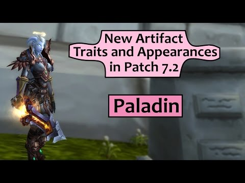 Paladin Artifact Traits and Appearances in Patch 7.2
