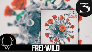 Frei.Wild - Wir gehen dir ewig auf die Eier 'Corona Quarantäne Tape' Album
