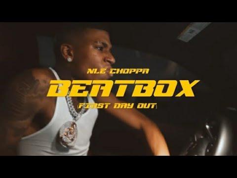 NLE Choppa Beatbox Freestyle Remix (First Day Out) Lyrics