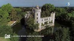Cap Sud Ouest: Adopte un château dans les Deux Sèvres! (extrait)
