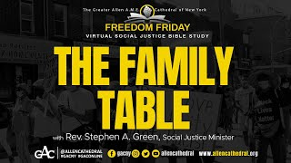 The Family Table | Freedom Friday Bible Study