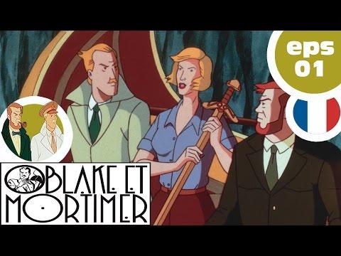 BLAKE & MORTIMER- EP01 - Le sercret de l'espadon - PART 1