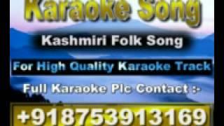 Band Band Boz Lain Choro Karaoke Kashmiri Folk Song